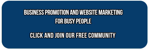 Join Our Free Community - Business Promotion And Website Marketin gFor Busy People
